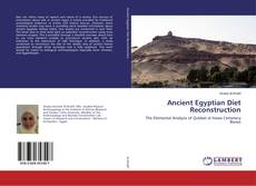 Bookcover of Ancient Egyptian Diet Reconstruction