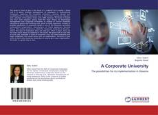 Bookcover of A Corporate University