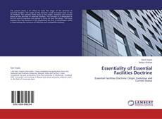 Couverture de Essentiality of Essential Facilities Doctrine