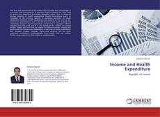 Bookcover of Income and Health Expenditure