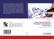 Buchcover von Culture-Bound Element Strategies in Conference Interpreting