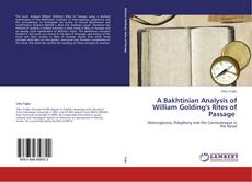 Bookcover of A Bakhtinian Analysis of William Golding's Rites of Passage