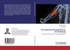 Transdermal Drug Delivery: A Challenge的封面