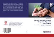 Density and Viscosity of Sugars in Aqueous Electrolytes kitap kapağı