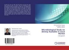 Portada del libro de Microbiological Study on Shrimp Available in Local Market