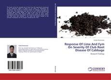 Обложка Response Of Lime And Fym On Severity Of Club Root Disease Of Cabbage