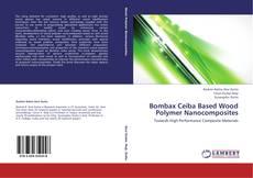 Couverture de Bombax Ceiba Based Wood Polymer Nanocomposites