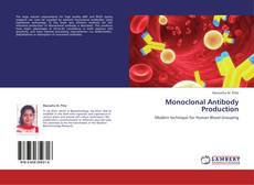 Bookcover of Monoclonal Antibody Production