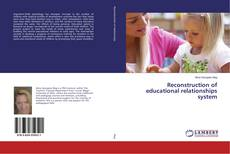 Bookcover of Reconstruction of educational relationships system