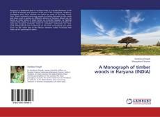 Borítókép a  A Monograph of timber woods in Haryana (INDIA) - hoz