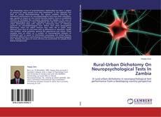 Capa do livro de Rural-Urban Dichotomy On Neuropsychological Tests In Zambia