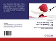 Copertina di Bacterial activity and nutritive value of fruit yogurt
