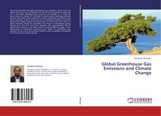 Bookcover of Global Greenhouse Gas Emissions and Climate Change
