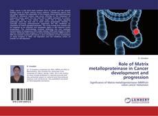 Обложка Role of Matrix metalloproteinase in Cancer development and progression