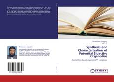 Bookcover of Synthesis and Characterization of Potential Bioactive Organotins