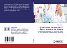 Portada del libro de Pyrimidine-Clubbed Schiff-base as Therapeutic Agents