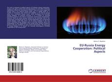 Bookcover of EU-Russia Energy Cooperation: Political Aspects