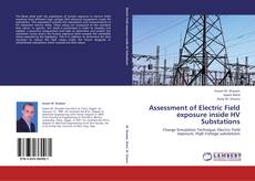 Bookcover of Assessment of Electric Field exposure inside HV Substations