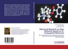 Bookcover of Advanced Research on New Materials Based on Pi-Conjugated Molecules