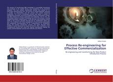 Borítókép a  Process Re-engineering for Effective Commercialization - hoz