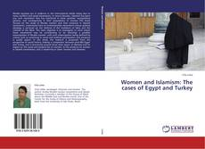 Bookcover of Women and Islamism: The cases of Egypt and Turkey