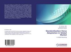 Bookcover of Standardization Verus Adaptation in Global Market