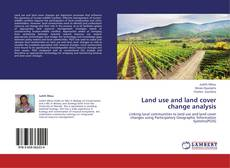 Bookcover of Land use and land cover change analysis