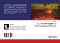 Bookcover of Acculturation Psychology