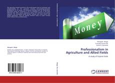 Bookcover of Professionalism in Agriculture and Allied Fields
