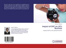 Bookcover of Impact of DTC on LIC's Business