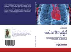 Bookcover of Prevention of atrial fibrillation after cardiac surgery