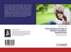 Couverture de Psychological Study of Mother-Daughter Relationship