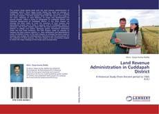 Capa do livro de Land Revenue Administration in Cuddapah District