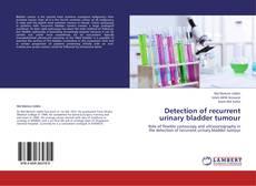 Capa do livro de Detection of recurrent urinary bladder tumour