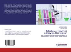 Detection of recurrent urinary bladder tumour的封面