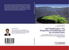 Buchcover von Soil Stabilization: The Properties of Stabilized soil by Crushed Glass