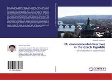 Bookcover of EU environmental directives  in the Czech Republic
