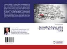 Contractor Selection Using Ordinary, Block & Modified Topsis kitap kapağı