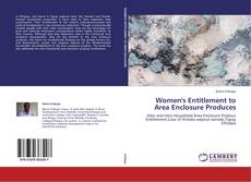Bookcover of Women's Entitlement to Area Enclosure Produces