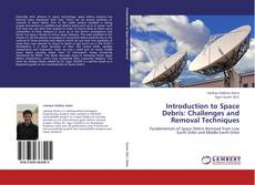 Introduction to Space Debris: Challenges and Removal Techniques kitap kapağı