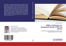Bookcover of HRD in Pakistan an Analytical Study (1947 to 2012)