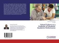 Bookcover of School Culture as a Predictor of Students' Academic Performance