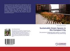 Copertina di Sustainable Green Spaces in the Compact City