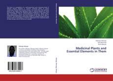 Portada del libro de Medicinal Plants and Essential Elements in Them