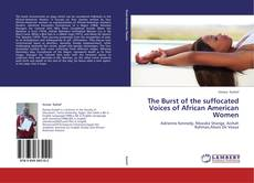 Copertina di The Burst of the suffocated Voices of African American Women