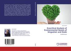 Bookcover of Ecocritical Analysis of Environmental Novels of kingsolver and Ozeki