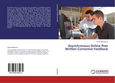 Buchcover von Asynchronous Online Peer Written Corrective Feedback