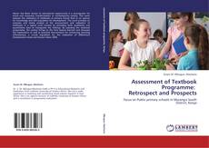 Bookcover of Assessment of Textbook Programme:    Retrospect and Prospects