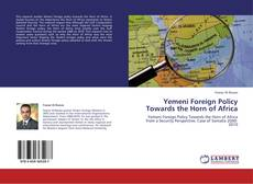Bookcover of Yemeni Foreign Policy Towards the Horn of Africa