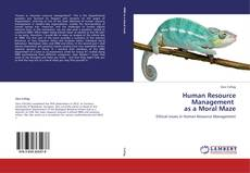 Bookcover of Human Resource Management   as a Moral Maze